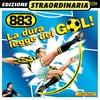 Couverture de l'album La dura legge del GOL!
