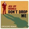 Couverture du titre Don't Drop Me