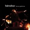 Cover of the album Bénabar live au Grand Rex (Live)