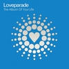 Cover of the album Loveparade - The Album of Your Life