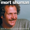 Cover of the album Mort Shuman : Ses plus belles chansons