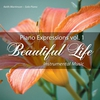 Cover of the album Piano Expressions Vol. 1 - Beautiful Life - Instrumental Music
