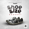 Couverture de l'album Shoe Size - Single