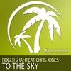Couverture de l'album To the Sky (feat. Chris Jones) - EP