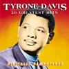 Couverture de l'album Tyrone Davis: 20 Greatest Hits