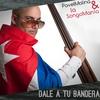 Couverture de l'album Dale a Tu Bandera