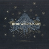 Couverture de l'album Here We Go Magic