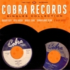 Cover of the album The Cobra Records Singles Collection