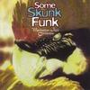 Cover of the album Some Skunk Funk