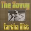 Couverture de l'album The Savvy Eartha Kitt