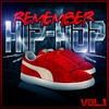 Cover of the album Remember Hip Hop