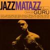 Cover of the album Jazzmatazz, Volume 2: The New Reality