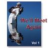Couverture de l'album We'll Meet Again Vol. 1