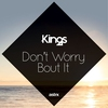 Cover of the album Don't Worry 'Bout It - Single