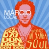Cover of the album Márcio Local Says Don Day Don Dree Don Don