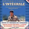 Couverture de l'album L'intégrale: Bandes originales des Gendarmes (Musiques composées et dirigées par Raymond Lefèvre)