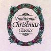 Cover of the album Traditional Christmas Classics