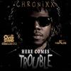 Couverture de l'album Here Comes Trouble - Single