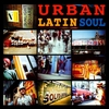 Cover of the album Urban Latin Soul