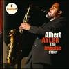 Couverture de l'album The Impulse Story: Albert Ayler
