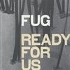 Couverture de l'album Ready for Us