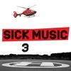 Cover of the album Sick Music 3 (Us Version)
