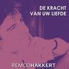 Couverture de l'album De Kracht Van Uw Liefde