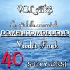 Cover of the album Le più belle canzoni di Domenico Modugno: 40 Successi