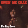 Couverture de l'album For Your Love (feat. Latimore, Timmy Thomas, H.W. Casey, Little Beaver)