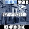 Couverture de l'album European Masters - Unverwundbar