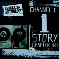 Cover of the track Reggae Anthology: The Channel One Story Chapter Two