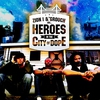 Cover of the album Heroes in the City of Dope