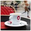 Cover of the album Saint-Germain-des-Prés Café Vol. 16 by KlangKuenstler