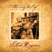 Couverture du titre The Very Best of Stan Rogers