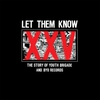 Couverture de l'album Let Them Know: The Story of Youth Brigade and BYO Records