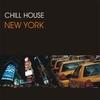 Couverture de l'album Chill House New York