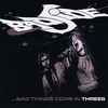 Cover of the album Bad Things Come In Threes