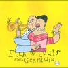Cover of the album Ella & Louis Sing Gershwin - Our Love Is Here to Stay