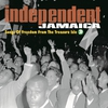 Cover of the album Independent Jamaica - Songs of Freedom from the Treasure Isle