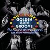 Couverture de l'album Golden Gate Groove: The Sound of Philadelphia in San Francisco 1973