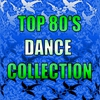 Cover of the album Top 80's Dance Collection