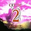 Couverture de l'album Celtic Woman, Vol. 2