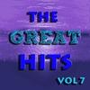 Couverture de l'album The Great Hits Vol 7