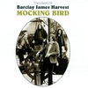 Cover of the album Mocking Bird: The Best of Barclay James Harvest
