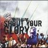 Couverture de l'album Shout Your Glory