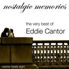 Cover of the album The Very Best of Eddie Cantor (Nostalgic Memories Volume 98)