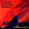 Couverture de l'album Caught Between Worlds