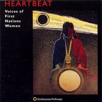 Couverture du titre Heartbeat: Voices of First Nations Women