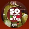 Couverture de l'album 50 Italian Pop Hits, Vol. 1 (Selected by Believe)