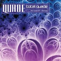 Couverture du titre Total Quade: The Quade EP + Remixes